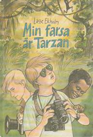 Min farsa är Tarzan