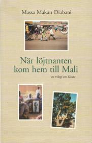 När löjtnanten kom hem till Mali
